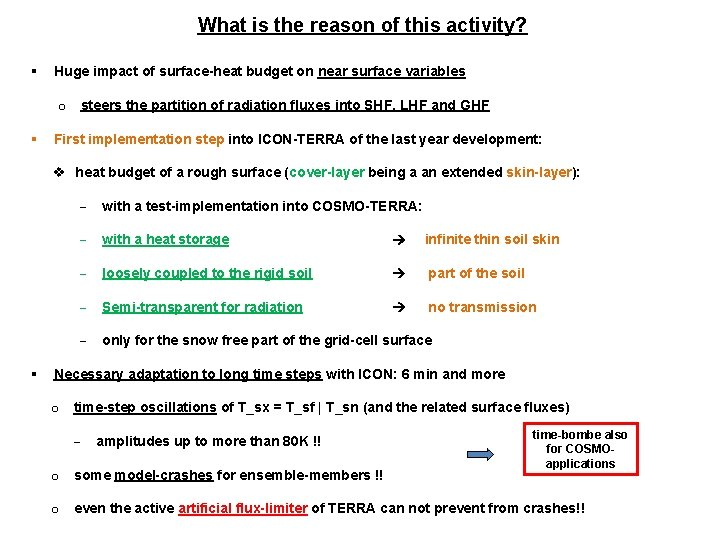 What is the reason of this activity? § Huge impact of surface-heat budget on