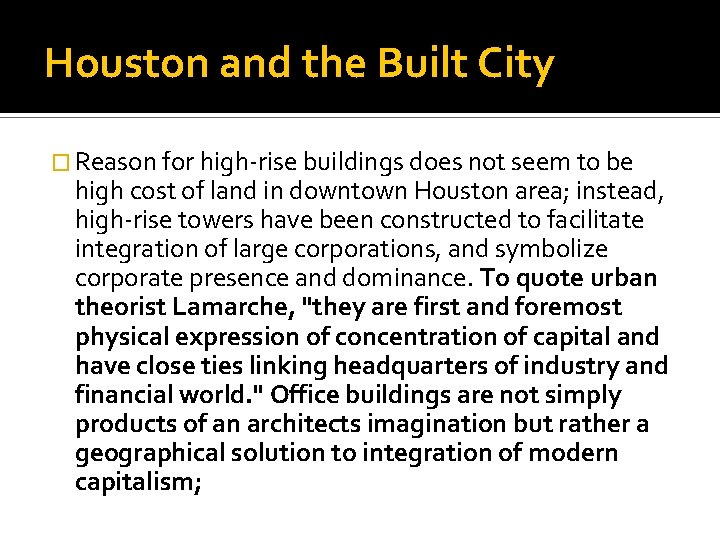 Houston and the Built City � Reason for high-rise buildings does not seem to