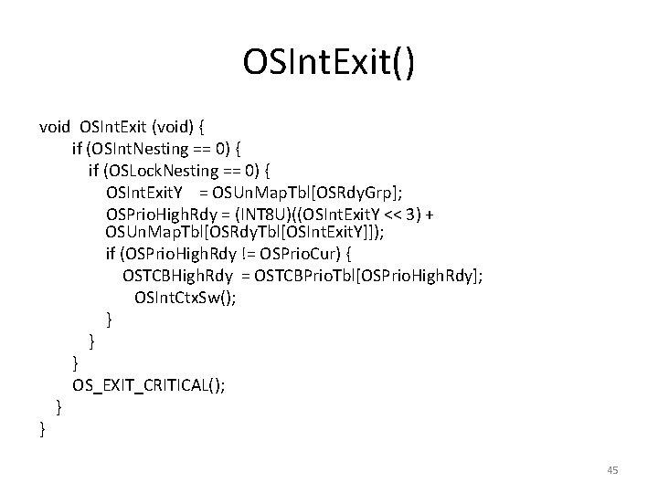 OSInt. Exit() void OSInt. Exit (void) { if (OSInt. Nesting == 0) { if