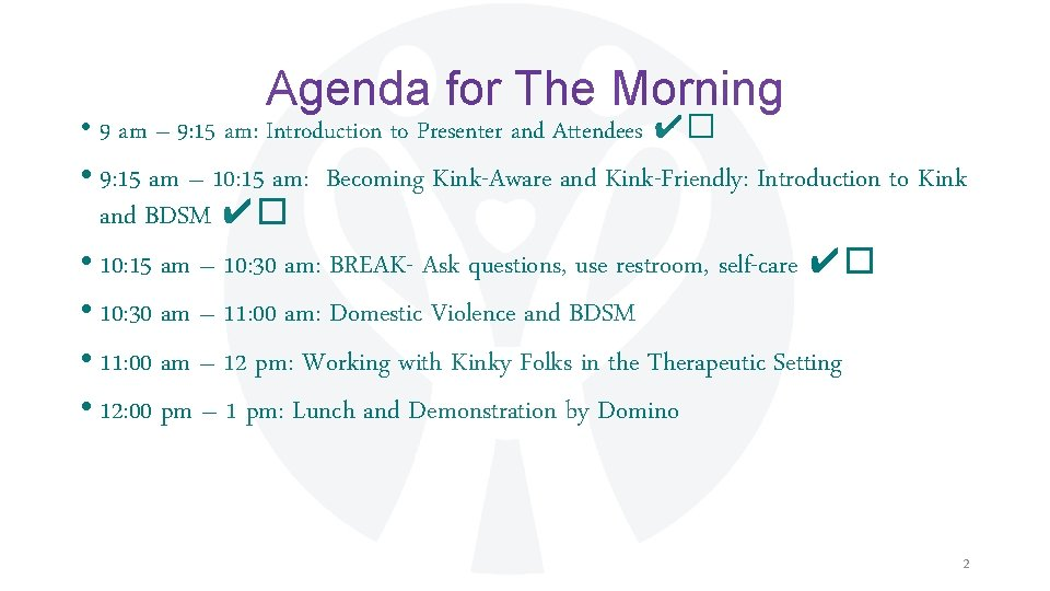 Agenda for The Morning • 9 am – 9: 15 am: Introduction to Presenter