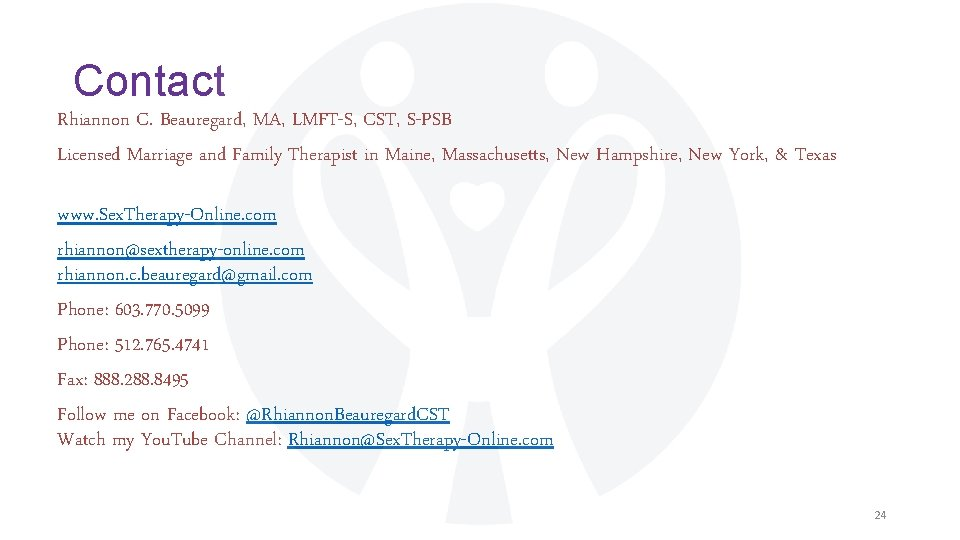 Contact Rhiannon C. Beauregard, MA, LMFT-S, CST, S-PSB Licensed Marriage and Family Therapist in