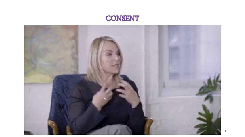 CONSENT 5