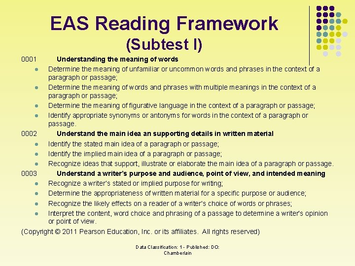 EAS Reading Framework (Subtest I) 0001 Understanding the meaning of words l Determine the