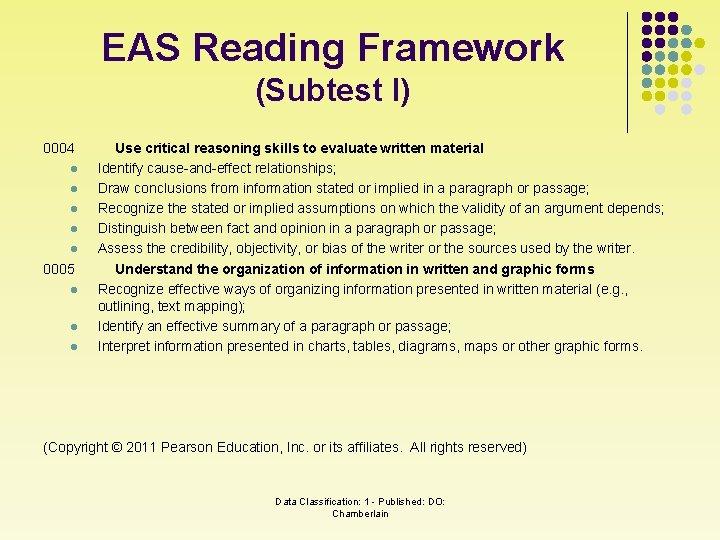 EAS Reading Framework (Subtest I) 0004 l l l 0005 l l l Use