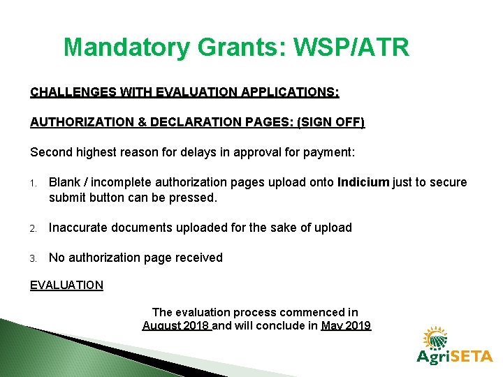 Mandatory Grants: WSP/ATR CHALLENGES WITH EVALUATION APPLICATIONS: APPLICATIONS AUTHORIZATION & DECLARATION PAGES: (SIGN OFF)