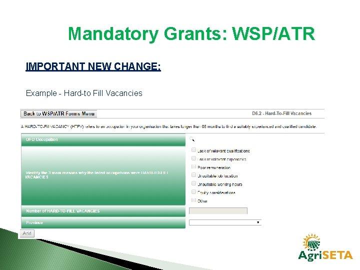 Mandatory Grants: WSP/ATR IMPORTANT NEW CHANGE: Example - Hard-to Fill Vacancies
