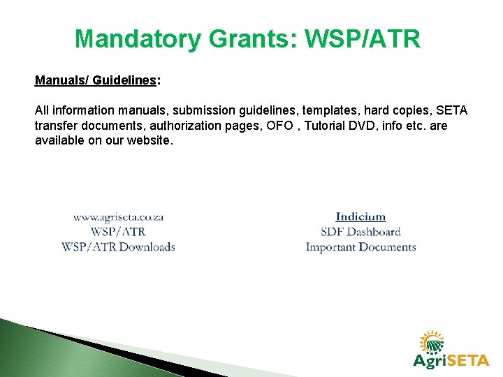 Mandatory Grants: WSP/ATR Manuals/ Guidelines: Guidelines All information manuals, submission guidelines, templates, hard copies,