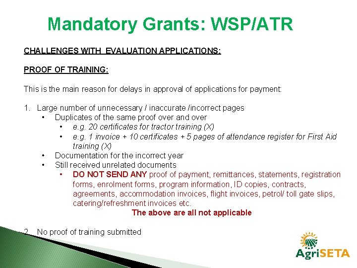 Mandatory Grants: WSP/ATR CHALLENGES WITH EVALUATION APPLICATIONS: APPLICATIONS PROOF OF TRAINING: This is the