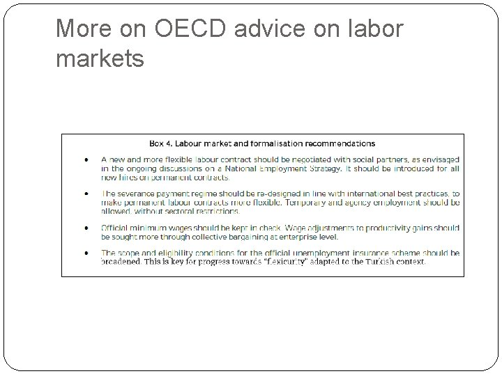 More on OECD advice on labor markets