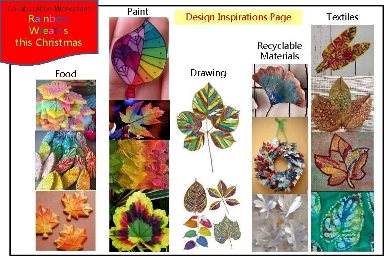 Collaboration Worksheet Rainbow Wreaths this Christmas Food Paint Design Inspirations Page Recyclable Materials Drawing