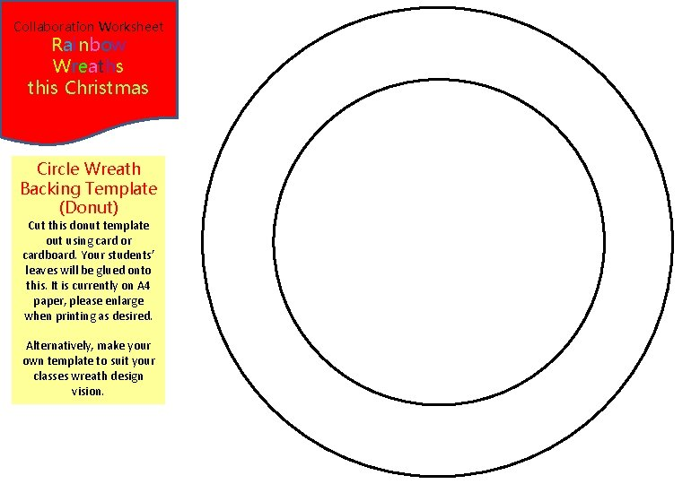 Collaboration Worksheet Rainbow Wreaths this Christmas Circle Wreath Backing Template (Donut) Cut this donut