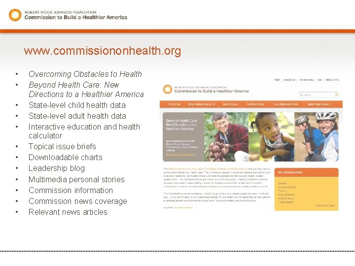 www. commissiononhealth. org • • • Overcoming Obstacles to Health Beyond Health Care: New