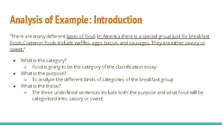 """Analysis of Example: Introduction """"There are many different types of food. In America there"""