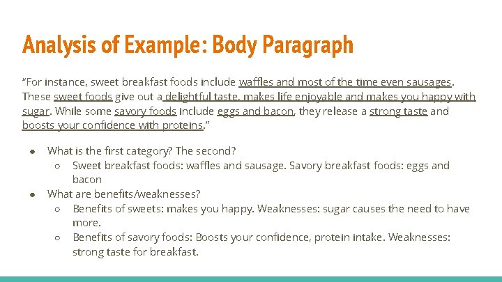 """Analysis of Example: Body Paragraph """"For instance, sweet breakfast foods include waffles and most"""