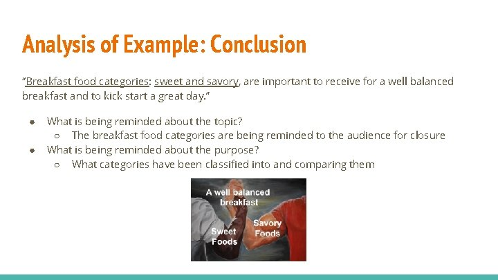 """Analysis of Example: Conclusion """"Breakfast food categories: sweet and savory, are important to receive"""
