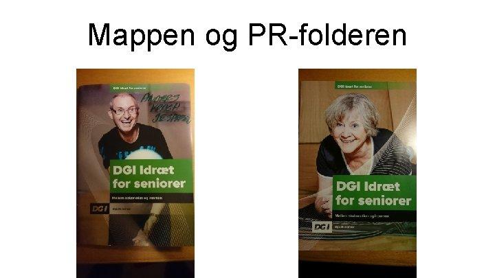 Mappen og PR-folderen