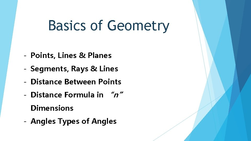 Basics of Geometry - Points, Lines & Planes - Segments, Rays & Lines -