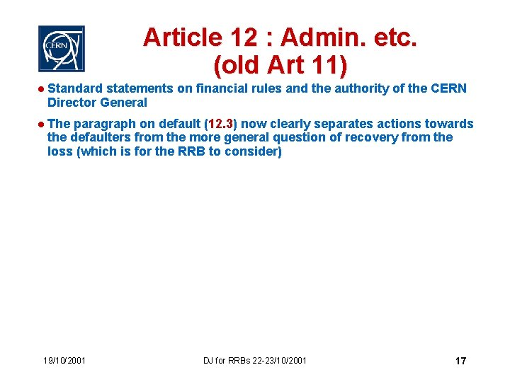 Article 12 : Admin. etc. (old Art 11) l Standard statements on financial rules