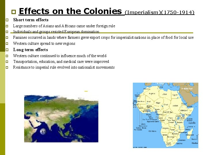 p Effects on the Colonies (Imperialism)(1750 -1914) p Short term effects p p Large