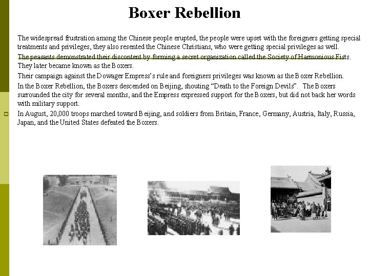 Boxer Rebellion p p p The widespread frustration among the Chinese people erupted, the