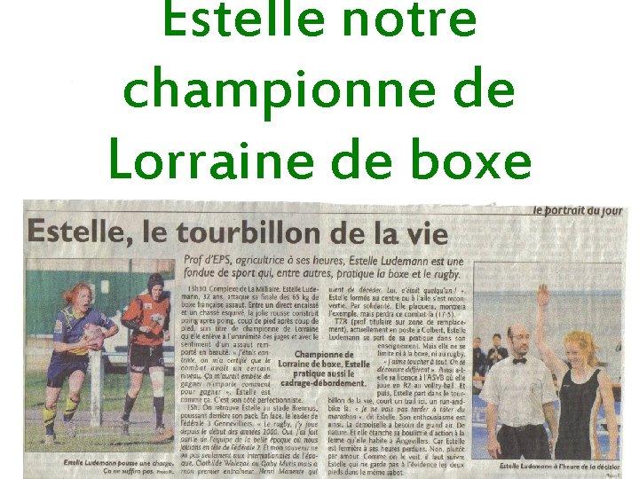 Estelle notre championne de Lorraine de boxe