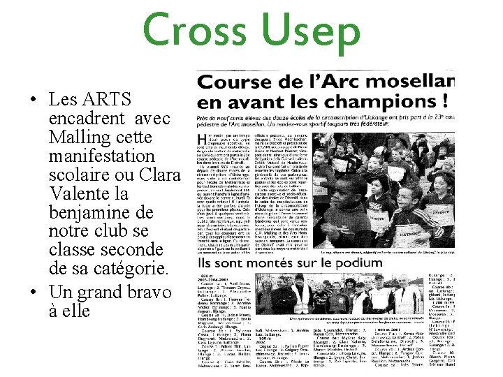 Cross Usep • Les ARTS encadrent avec Malling cette manifestation scolaire ou Clara Valente