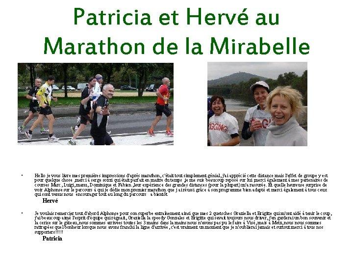 Patricia et Hervé au Marathon de la Mirabelle • Hello je vous livre mes