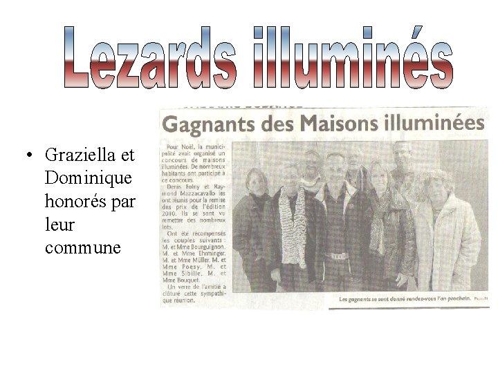 • Graziella et Dominique honorés par leur commune
