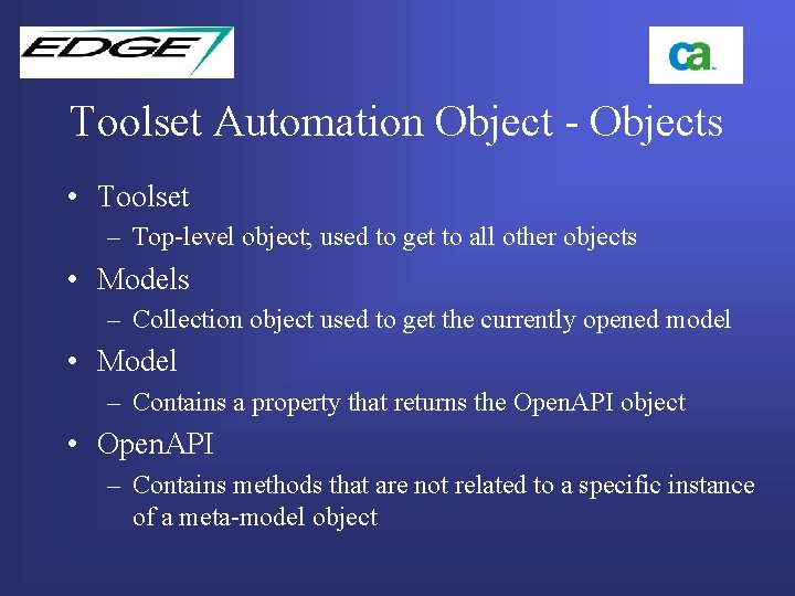 Toolset Automation Object - Objects • Toolset – Top-level object; used to get to