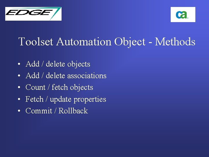 Toolset Automation Object - Methods • • • Add / delete objects Add /