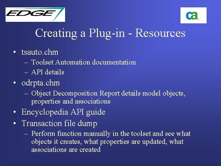Creating a Plug-in - Resources • tsauto. chm – Toolset Automation documentation – API