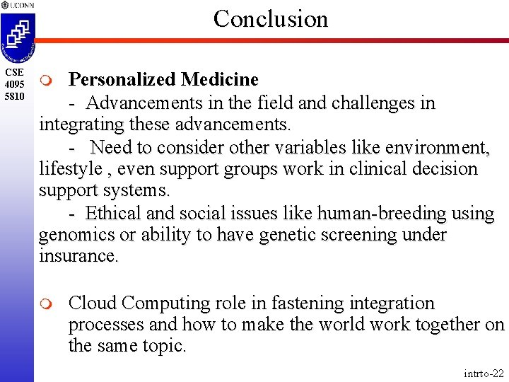 Conclusion CSE 4095 5810 Personalized Medicine - Advancements in the field and challenges in