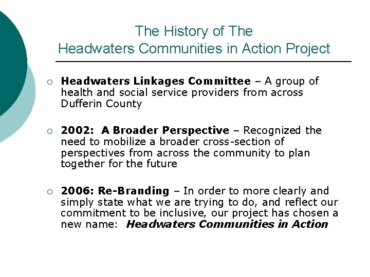 The History of The Headwaters Communities in Action Project ¡ Headwaters Linkages Committee –