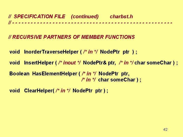// SPECIFICATION FILE (continued) charbst. h // - - - - - - -