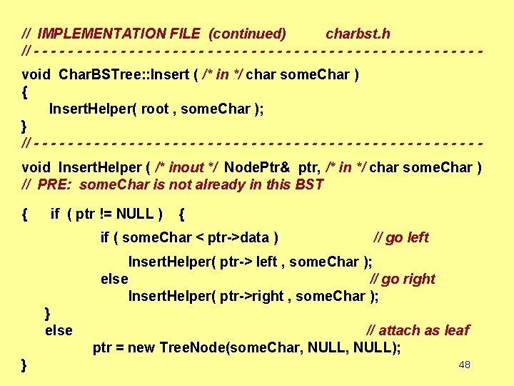 // IMPLEMENTATION FILE (continued) charbst. h // - - - - - - -