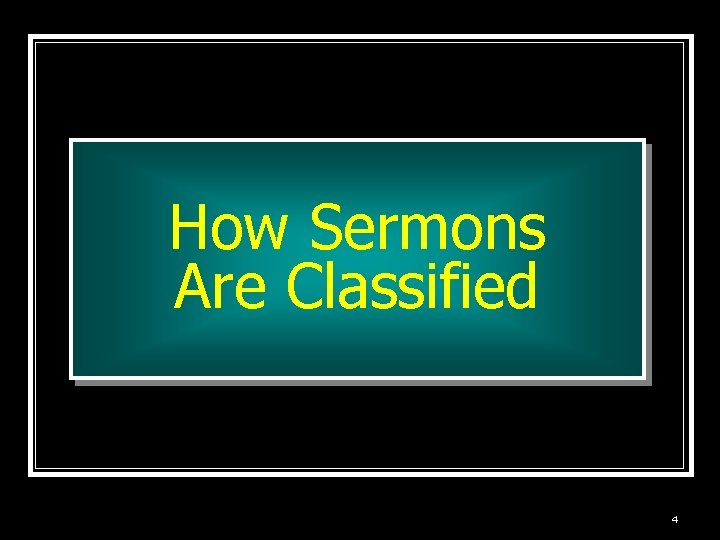 How Sermons Are Classified 4