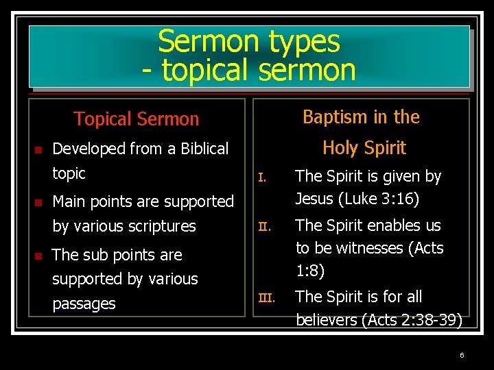Sermon types - topical sermon n Topical Sermon Baptism in the Developed from a