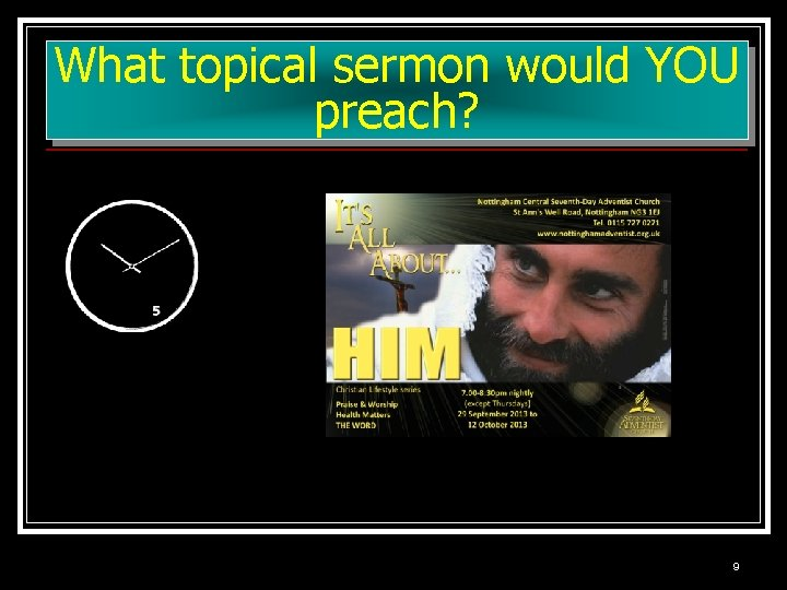 What topical sermon would YOU preach? 9