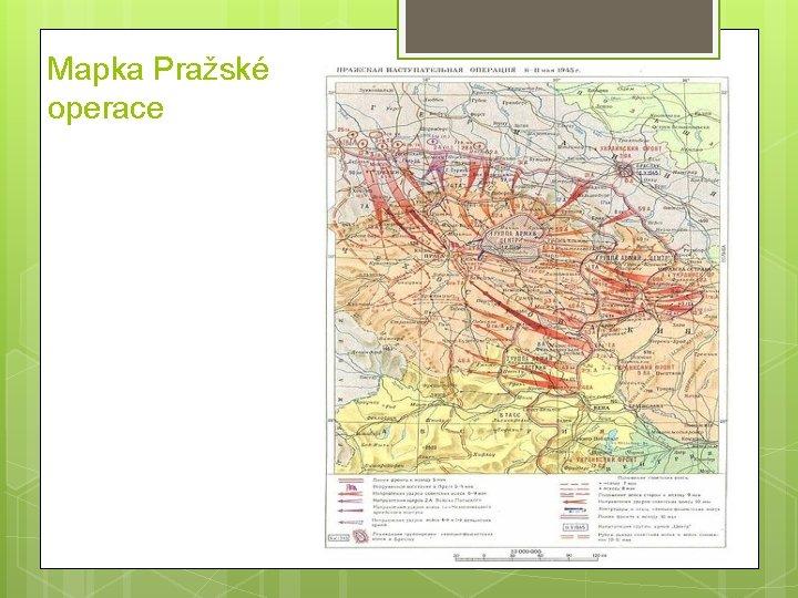 Mapka Pražské operace