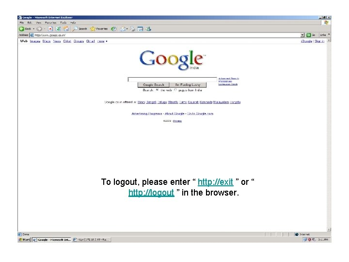 """To logout, please enter """" http: //exit """" or """" http: //logout """" in"""