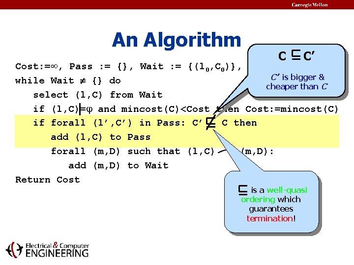 An Algorithm C C' Cost: = , Pass : = {}, Wait : =