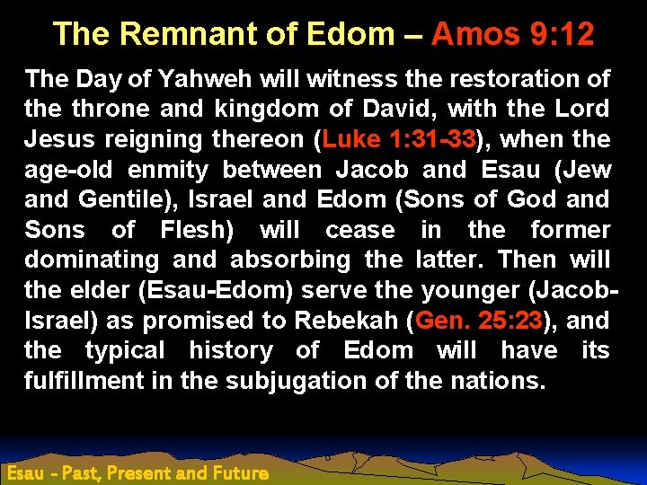 The Remnant of Edom – Amos 9: 12 The Day of Yahweh will witness