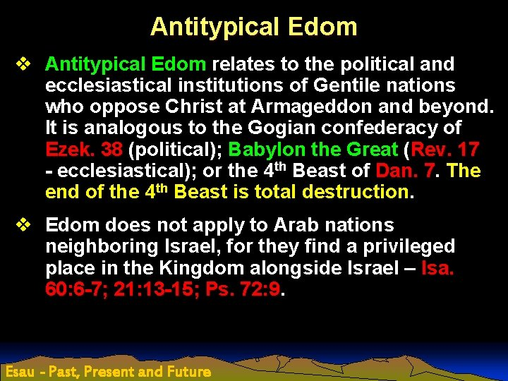 Antitypical Edom v Antitypical Edom relates to the political and ecclesiastical institutions of Gentile