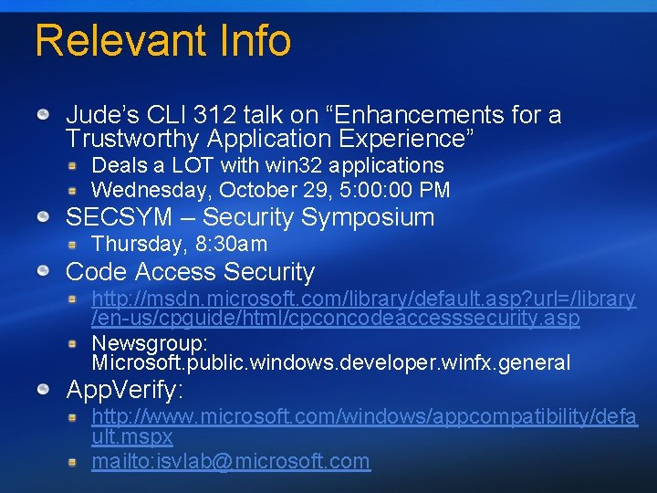 """Relevant Info Jude's CLI 312 talk on """"Enhancements for a Trustworthy Application Experience"""" Deals"""