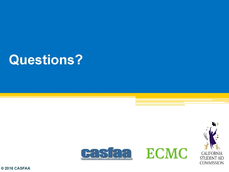 Questions? © 2016 CASFAA