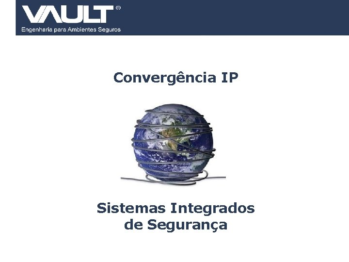 Convergência IP Sistemas Integrados de Segurança 2 Access Control © 2007 Biocheck All rights