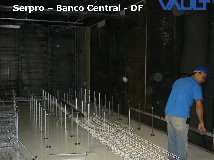 Serpro – Banco Central - DF 20 Access Control © 2007 Biocheck All rights