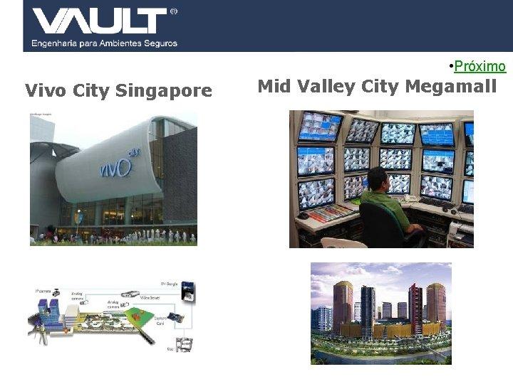 • Próximo Vivo City Singapore 42 Access Control © 2007 Biocheck All rights