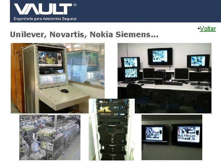 Unilever, Novartis, Nokia Siemens. . . 48 Access Control © 2007 Biocheck All rights