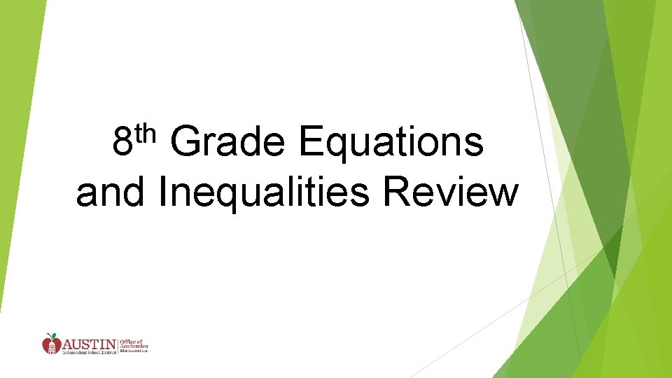th 8 Grade Equations and Inequalities Review